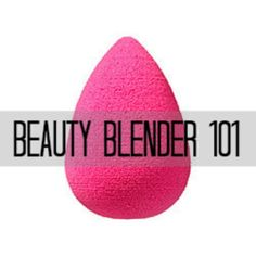 E l l e S e e s: Beauty Blender 101 (Video!)