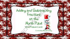 Adding and Subtracting Fractions at the North Pole!: Word Problem Cards from AlwaysLearning on TeachersNotebook.com (9 pages)  - Students will enjoy solving fraction problems with these fun holiday-themed cards!