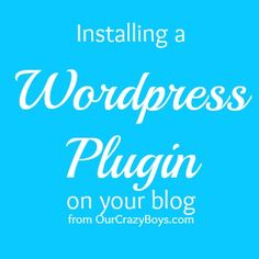 Need some help installing a Wordpress plugin?