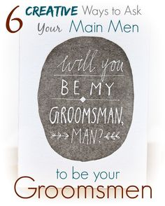 """6 fun ways to """"pop the question"""" to your groomsmen"""