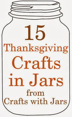 Crafts with Jars: 15 Thanksgiving Jar Crafts