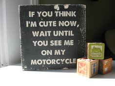 "vintage motorcycle nursery | Baby Gift, ""If you think I'm cute now..."", Nursery Art, Motorcycle Art"