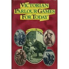 Victorian parlour games for today - Harris Bethel