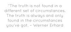 #Werner Erhard #quote