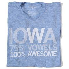 Iowa Vowels fashion, gift, style, stuff, cloth, thing iowa, awesom, smile, iowa vowel