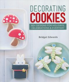 Decorating Cookies  Designs For Holidays Celebrations Everyday