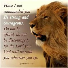 Joshua 1:9...the verse we have chose for Jacob! I pray he will always be strong and courageous in Christ!!