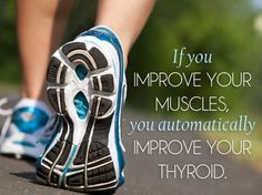 Improve Muscle, Improve Thyroid