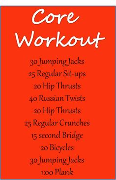 Core workout.