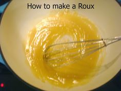 How to make a roux for soups.