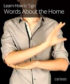 How to Sign Words About the Home in ASL