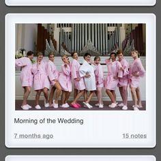 Morning of wedding
