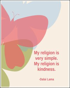 My Religion is Kindness Dalai Lama by 7WondersDesign