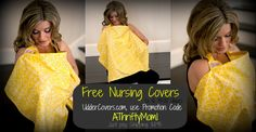 FREE NURSING COVER AT UDDERCOVERS.COM WITH PROMO CODE ATHRIFTYMOM1