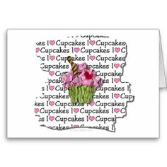 I Love Cupcakes Cards by Lee Hiller #Photography and #Design