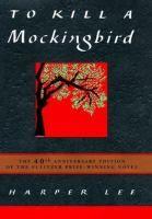 To Kill a Mockingbird / Harper Lee