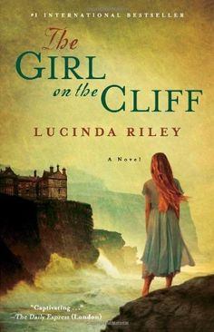 The Girl on the Cliff: A Novel by Lucinda Riley,