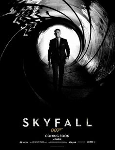 First Official Poster For James Bond's SKYFALL! Who's excited?!
