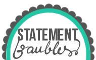 Statement Baubles
