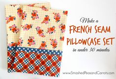How to make a set of Pillowcases with French Seams in under 30 minutes! These are so cute! FREE Pattern available at SmashedPeasandCarrots.com --- Grab supplies at Joann.com
