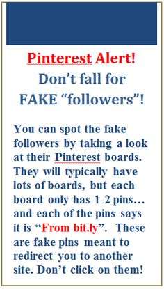 I have reported and blocked thousands of spammers and with the help of Pinterest deleted about 1 MILLION followers. They attached themselves to one of my boards and even tho the board is now empty (I can't delete it) thousands of people each day are still spamming. As it says above, lots of boards and few pins or even no boards and no pins, these are spammers, please block and report. Click the flag on the bottom right  in your profile box and report.