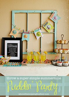 How to Throw a Simple Pudding Party   Fun ideas for an impromptu summer celebration!