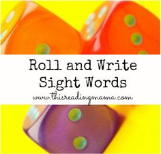 Roll and Write Sight Words: A simple sight word game integrating math, writing and reading ~ LOW prep, too! | This Reading Mama