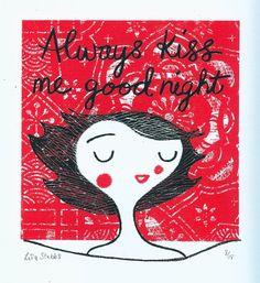 Always kiss me good night original screen print