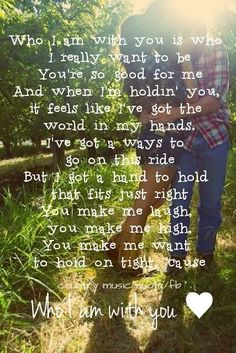 Who I Am With You-Chris Young