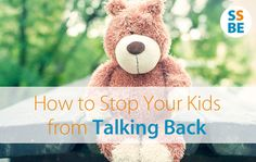 How to Stop Your Kids from Talking Back