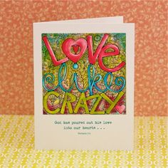 Love Like Crazy Note Card Blank Inside