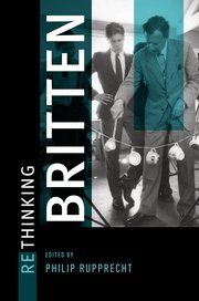 Rethinking Britten / edited by Philip Rupprecht  http://encore.greenvillelibrary.org/iii/encore/record/C__Rb1370377