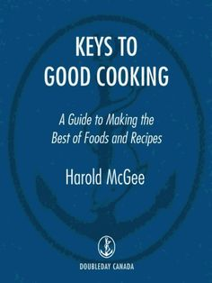 Keys to Good Cooking - Harold McGee - Google Book has tips for using pressure cooker