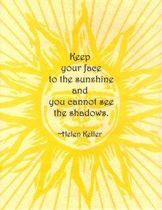 ~Helen Keller~
