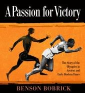 books, victori, olymp game, explor histori, benson bobrick, summer read, earli modern, olympic games, passion