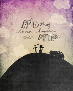 And They #Lived #Happily #Ever #After.