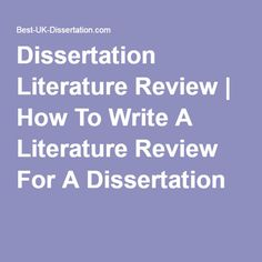 writing a literature review for a dissertation