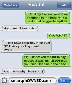 This would be us for several reasons A) neither of us would be able to hit someone B) we would have understood missed not kissed funny texts, funni text, text fails to boyfriend, funny boyfriend texts, boyfriend quotes humor, boyfriend text fails, text messages funny boyfriend, funny text messages boyfriend, autocorrect fail