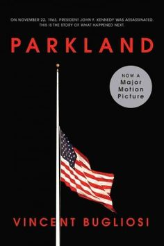 The 50th anniversary of  JFK's assassination is bringing a movie based on a book, Parkland by Vincent Bugliosi, about the chaos that ensued at Parkland Hospital in Dallas when the staff discovered that their incoming patient was the president. Just a few days later, they had to treat Oswald.