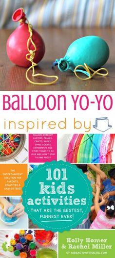 Awesome kid activity! How to make a Balloon Yo-Yo