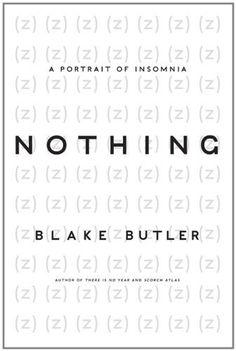 Nothing: A Memoir of Insomnia, http://www.amazon.com/dp/B005FFV20W/ref=cm_sw_r_pi_awdm_C7Wiub11R042E