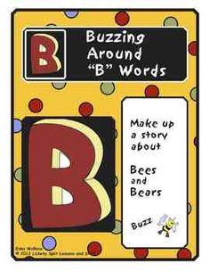 """Bees will be buzzing about soon!  Get the wiggles out, while discovering some """"B"""" words!  Literacy center.  This 7-page FUN unit includes printables: • Letter """"B"""" •  Bear pictures • Bee pictures • Blank grid for drawing more B words to buzz around. FREE"""