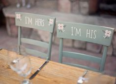 'I'm hers' 'I'm his' chair details - too cute!