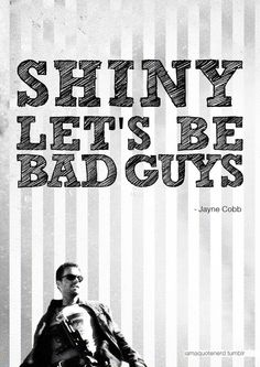 Shiny.  Let's be bad guys