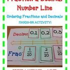 Fraction and Decimal Number Line Ordering Fractions and Decimals  HANDS-ON ACTIVITY!  Use this FUN activity to teach, review, and assess your stude...