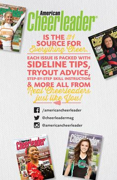 Become the best cheerleader you can be with sideline tips, tryout advice, step by step skill instruction and more! Don't miss a single issue – subscribe TODAY at www.americancheerleader.com/subscribe.