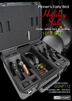 Pinner's Early Bird Holiday Sale!!! Receive 10% off when you order the  Universal Zombie Shooting Range  4 Pack Handgun Case (online only).