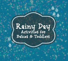 Rainy Day Activities for Babies and Toddlers | Disney Baby