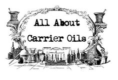 Fresh Picked Beauty: Carrier Oils