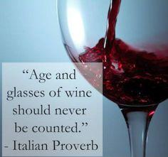Wine - Age Italian Proverb